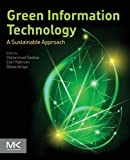 img - for Green Information Technology: A Sustainable Approach book / textbook / text book