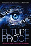 img - for Future Proof: The Greatest Gadgets and Gizmos Ever Imagined book / textbook / text book