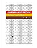 Challenging White Privilege : Critical Discourse for Social Work Education, Pewewardy, Nocona, 0872931277