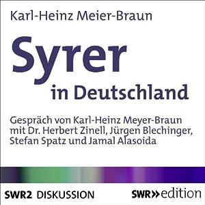 Syrer in Deutschland Hörbuch