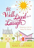 The Well-Lived Laugh, Rachel St. John-Gilbert, 1616267267