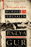 Muder in Jerusalem, Batya Gur, 0060852941