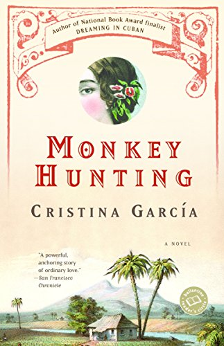 Monkey Hunting: A Novel (Ballantine Reader's Circle)