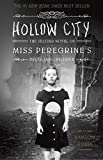 img - for Hollow City: The Second Novel of Miss Peregrine's Peculiar Children book / textbook / text book