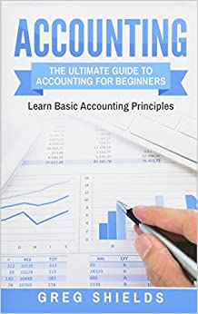 Accounting: The Ultimate Guide To Accounting For Beginners – Learn The Basic Accounting Principles Epub Descargar Gratis