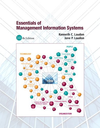 Essentials of Management Information Systems (10th Edition)