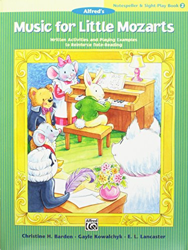 Music for Little Mozarts Notespeller & Sight-Play Book, Bk 2: Written Activities and Playing Examples to Reinforce Note-Reading
