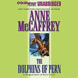 The Dolphins of Pern Audiobook