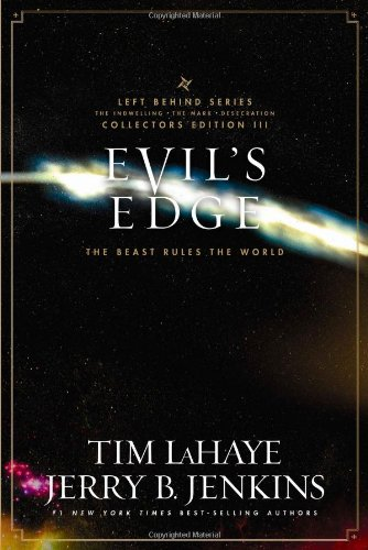 Evil's Edge: The Beast Rules the World - Book  of the Left Behind