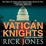 Vatican Knights   Rick Jones