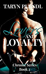 Lovers and Loyalty (The Chrome Series Book 2) (English Edition)