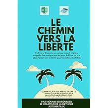 Le chemin vers la liberté (French Edition)
