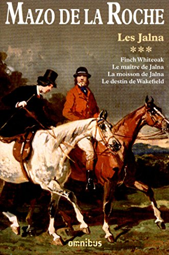 Les Jalna - tome 3 (Nouv. éd.) (French - Nouv