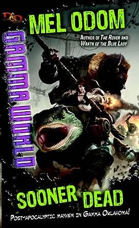 Sooner Dead: A Dungeons & Dragons Novel (Gamma World)