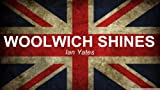 Woolwich Shines