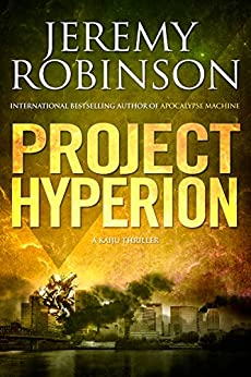 Project Hyperion (A Kaiju Thriller) (Nemesis Saga Book 4) by [Robinson, Jeremy]