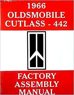 OLDSMOBILE 1966 Assembly Manual 66 Cutlass 442