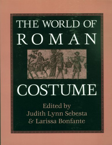 Costumes World Literature (The World of Roman Costume (Wisconsin Studies in)