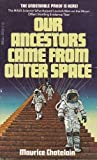 Our Ancestors Came from Outer Space, Maurice Chatelain, 0440166543