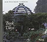Old Westbury Gardens Book of Days by Rizzoli (1994-01-15)