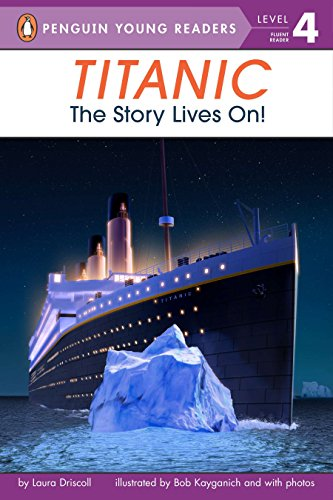 F.r.e.e Titanic: The Story Lives On! (Penguin Young Readers, Level 4) KINDLE