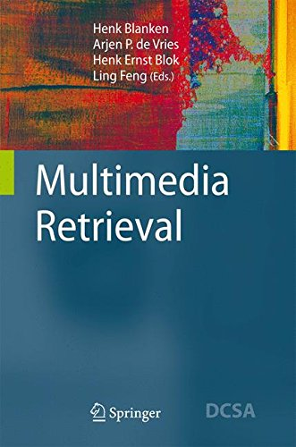 Multimedia Retrieval (Data-Centric Systems and Applications) by Springer