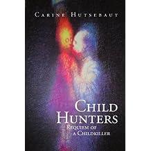 Child Hunters: Requiem of a Childkiller