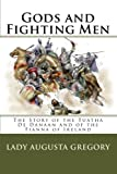 img - for Gods and Fighting Men: The Story of the Tuatha De Danaan and of the Fianna of Ireland book / textbook / text book