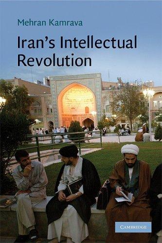 Iran's Intellectual Revolution (Cambridge Middle East Studies)