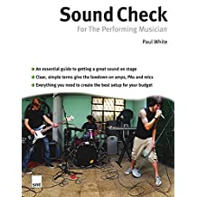 Sound Check For The Performing Musician (Performing Musicians)