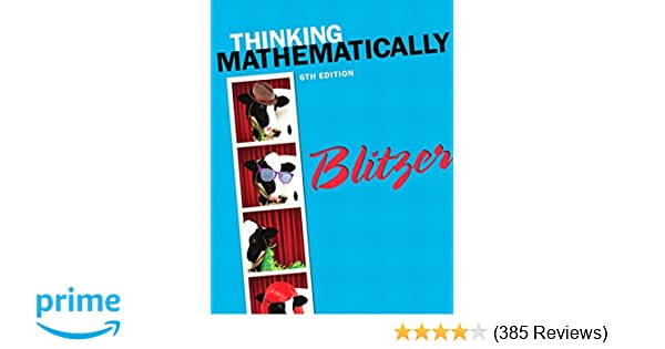 Thinking mathematically 6th edition robert f blitzer thinking mathematically 6th edition robert f blitzer 9780321867322 amazon books fandeluxe Choice Image