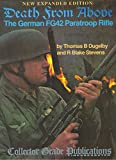 img - for Death from Above: The German FG42 Paratroop Rifle book / textbook / text book