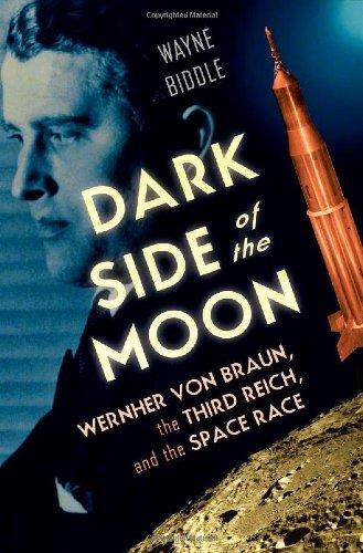 dark-side-of-the-moon-wernher-von-braun-the-third-reich-and-the-space-race