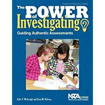 The Power of Investigating: Guiding Authentic Assessments - PB358X2