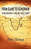 From Slave to Governor, Perry Thomas, 0978656792