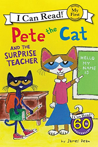 Beginning Teachers Book - Pete the Cat and the Surprise Teacher (My First I Can Read)