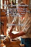 Pap's Plans Presents, Dennis Lively, 1497425581