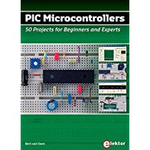 PIC MICROCONTROLLERS : 50 PROJECTS FOR BEGINNERS AND EXPERTS