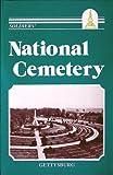 Soldiers' National Cemetery - Gettysburg 9780939631087