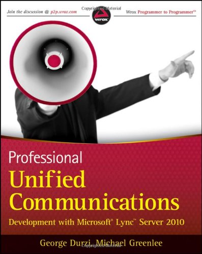 [PDF] Professional Unified Communications Development with Microsoft Lync Server 2010 Free Download | Publisher : Wrox | Category : Computers & Internet | ISBN 10 : 0470939036 | ISBN 13 : 9780470939031