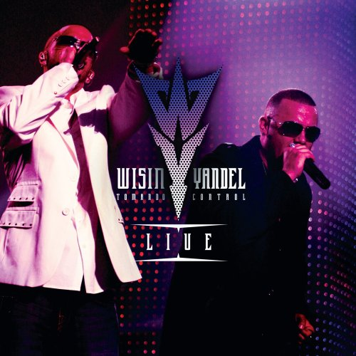 Wisin y Yandel: Tomando Control - Live by Machete Music