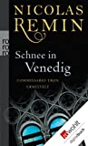 Schnee in Venedig by Nicolas Remin front cover
