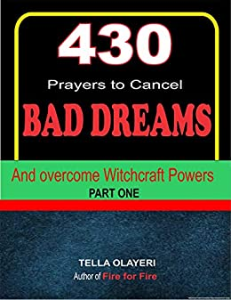 430 Prayers to Cancel Bad Dreams and Overcome Witchcraft