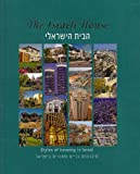 img - for The Israeli House (Styles of Housing in Israel) book / textbook / text book