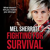 Fighting for Survival: The Estate Series, Book 3 | Mel Sherratt