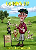 Captain's Day: A Golf Causerie