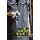 A Bullet for My Brother
