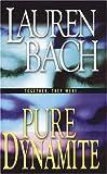 Pure Dynamite, Lauren Bach, 0821776312