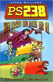 PS238, Vol. 1: With Liberty and Recess for All