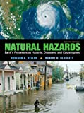 Natural Hazards: Earth's Processes as Hazards, Disasters and Catastrophes (2nd Edition)